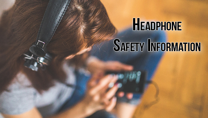 Headphone Safety Info